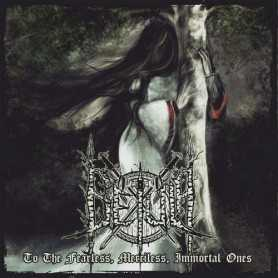 BETULA - To The Fearless Merciless Immortal Ones
