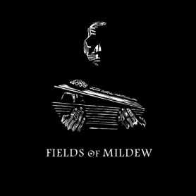 FIELDS OF MILDEW - Fields Of Mildew