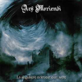 ARS MORIENDI - La Singuliere Noirceur d'un Astre . CD