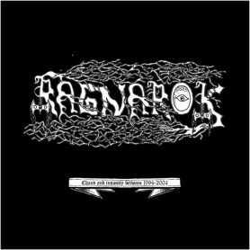 RAGNAROK - Chaos & Insanity Between 1994-2004