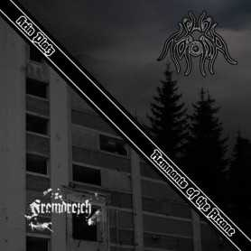 FREMDREICH / NOXIA - Kein Platz/Remnants of the Arcane