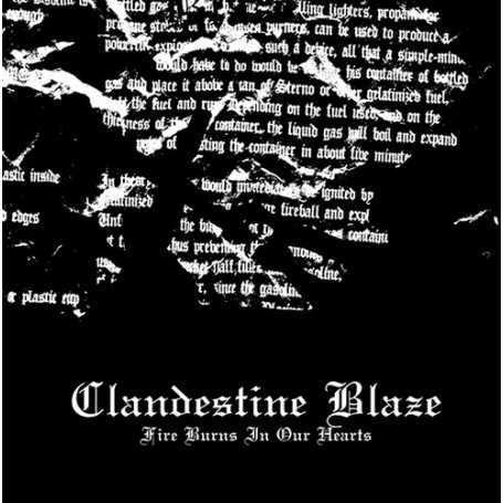 CLANDESTINE BLAZE - Fire Burns In Our Hearts