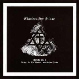 CLANDESTINE BLAZE - Archive Vol. 1