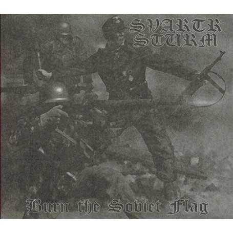 SVARTR STURM - Burn the Soviet Flag