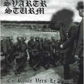 SVARTR STURM - En Route Vers Le Front