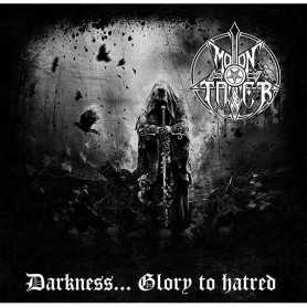 MOONTOWER - Darkness…Glory to hatred