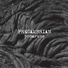 PRECAMBRIAN - Proarkhe