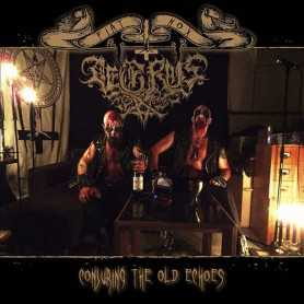 AEGRUS - Conjuring the Old Echoes
