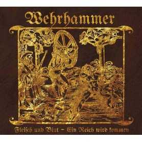WEHRHAMMER - Fleisch und Blut / Ein Reich Wird Kommen