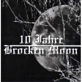 BROCKEN MOON - 10 Jahre Brocken Moon