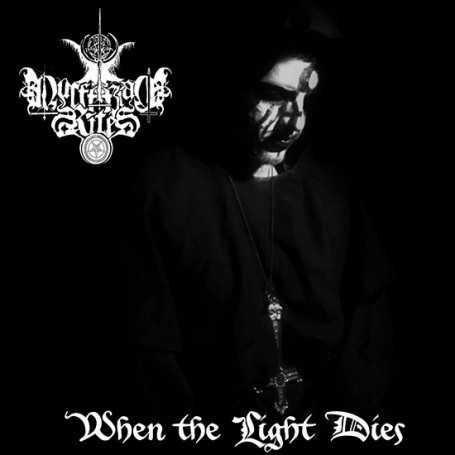 LUCIFERIAN RITES - When The Light Dies