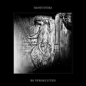 MORTIFERA / BE PERSECUTED - Split S/T . CD