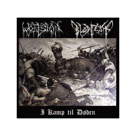 BLODFEST / WOLFSLAIR - I Kamp til Doden . CD