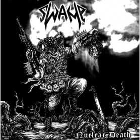 SWAMP - Nuclear Death . CD