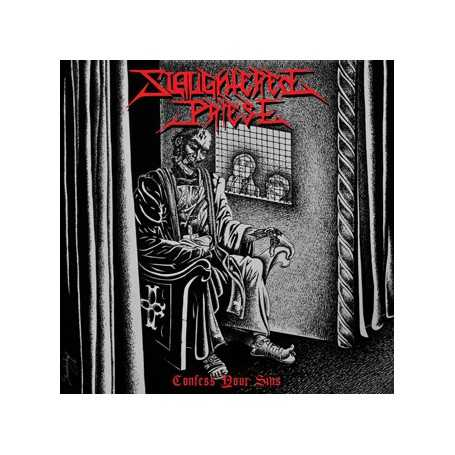 SLAUGHTERED PRIEST - Confess your Sins . CD