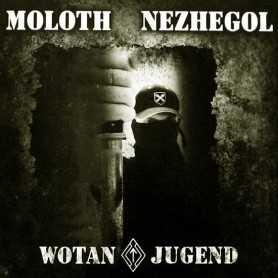 MOLOTH / NEZEGHOL - WotanJugend