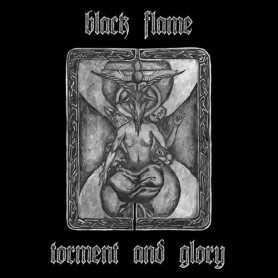 Black Flame - Torment And Glory