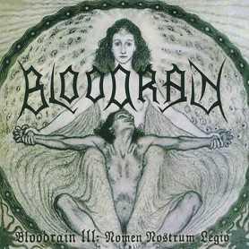 Bloodrain - Bloodrain III: Nomen Nostrum Legio