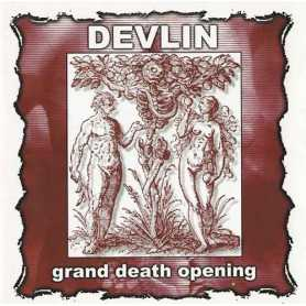 Devlin - Grand Death Opening