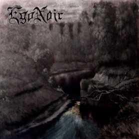 EgoNoir - Der Pfad Zum Fluss