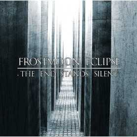 FROSTMOON ECLIPSE - The End Stands Silent . CD