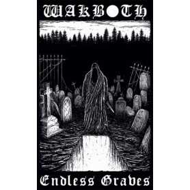 WAKBOTH - Endless Graves