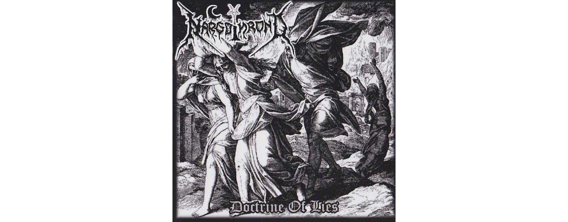 NARGOTHROND - Doctrine of Lies . CD