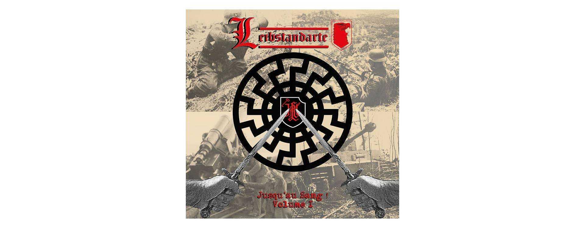 LEIBSTANDARTE - Jusqu'au Sang ! Volume 1 . CD